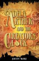 Adela Arthur and the Creator's Clock