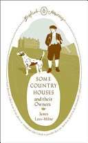 Some Country Houses and Their Owners