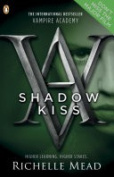 Vampire Academy: Shadow Kiss