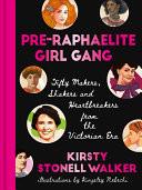 Pre-Raphaelite Girl Gang