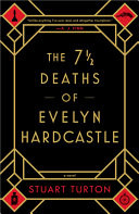 The 71?2 Deaths of Evelyn Hardcastle