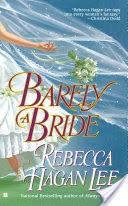 Barely A Bride