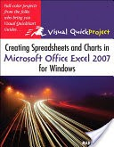 Creating Spreadsheets and Charts in Microsoft Office Excel 2007 for Windows