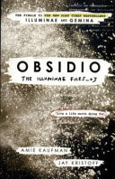 The Illuminae Files 3. Obsidio