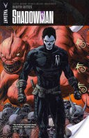Shadowman Vol. 1: Birth Rites TPB