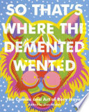 Where Demented Wented