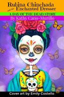 Rubina Chinchada and the Enchanted Dresser
