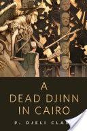 A Dead Djinn in Cairo
