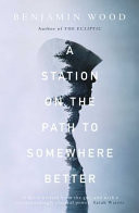 A Station on the Path to Somewhere Better