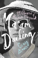 Ma�am Darling: 99 Glimpses of Princess Margaret