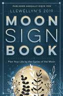 Llewellyn's 2019 Moon Sign Book