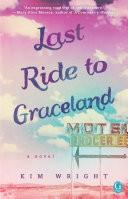Last Ride to Graceland