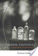 A Faithful Existence