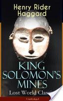 King Solomon�s Mines (Lost World Classic) � Unabridged