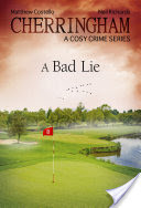 Cherringham - A Bad Lie