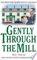 Gently Through the Mill