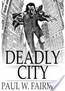 Deadly City
