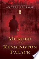 Murder at Kensington Palace