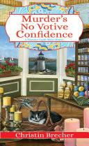 Murder's No Votive Confidence