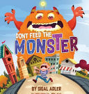 Don't Feed the Monster!