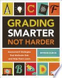 Grading Smarter, Not Harder