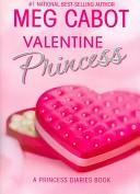 Valentine Princess: A Princess Diaries Book