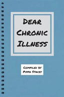 Dear Chronic Illness