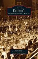 Detroit's Thanksgiving Day Parade