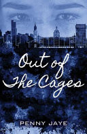 Out of the Cages