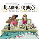 Reading Quirks