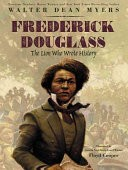 Frederick Douglass: The Lion Who Wrote History