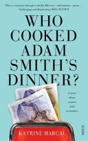 Who Cooked Adam Smith�s Dinner?