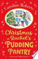 Christmas at Rachel�s Pudding Pantry (Pudding Pantry, Book 2)