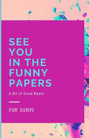 See You in the Funny Papers