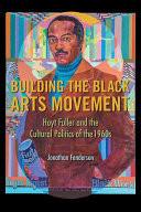 Building the Black Arts Movement