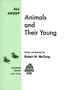 All About Animals and Their Young