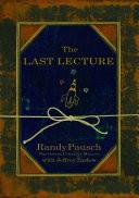 The Last Lecture: The Legacy Edition