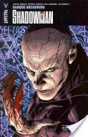 Shadowman Vol. 2: Darque Reckoning TPB