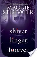 Shiver Trilogy (Shiver, Linger, Forever)