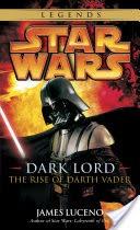 Dark Lord: Star Wars Legends