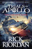 The Tyrant�s Tomb (The Trials of Apollo Book 4)