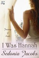 I Was Hannah