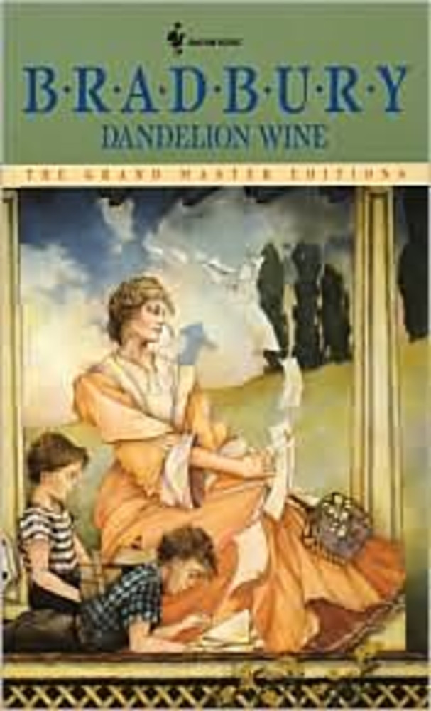 Dandelion Wine, a Novel