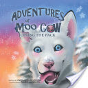 The Adventures of Moo Cow