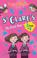 St. Clare's: The First Year
