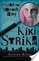 Kiki Strike: Inside the Shadow City