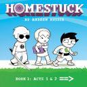 Homestuck, Book 1: Act 1 & Act 2