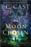 Moon Chosen: Tales of a New World 1