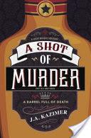 A Shot of Murder
