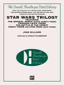Star Wars Trilogy Featuring the Imperial March, Darth Vader's Theme, Princess Leia's Theme,the Battle in the Forest, Yoda's Theme, and Star Wars, Main Theme
